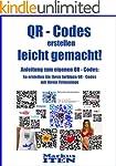 "QR-Codes erstellen leicht gemacht! ""A..."