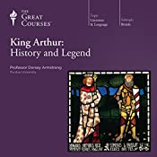 King Arthur: History and Legend | [The Great Courses]