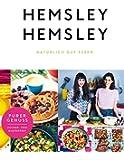 Hemsley und Hemsley: Nat�rlich gut essen (German Edition)