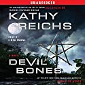 Devil Bones: A Novel (       UNABRIDGED) by Kathy Reichs Narrated by Linda Emond