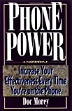 img - for By Doc Morey Phone Power: Increase Your Effectiveness Every Time You're on the Phone [Paperback] book / textbook / text book
