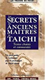 Les secrets des anciens maitres de taichi (French Edition) (2846170126) by Jwing-Ming Yang