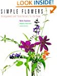 Simple Flowers: Arrangements and Flor...