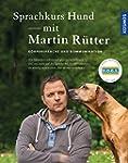 Sprachkurs Hund mit Martin R�tter: K�...