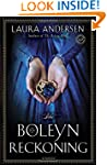 The Boleyn Reckoning: A Novel (The Bo...