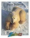 img - for Osos Polares (Zoobooks) (Spanish Edition) book / textbook / text book