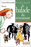 echange, troc Gérard Moncomble, Mazan - La balade du trouvamour
