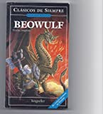 Beowulf (Clasicos De Siempre: Relatos Y Novelas / All Time Classics: Tales and Novels) (Spanish Edition)