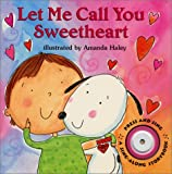 img - for Let Me Call You Sweetheart (Sing-Along Storybook) book / textbook / text book