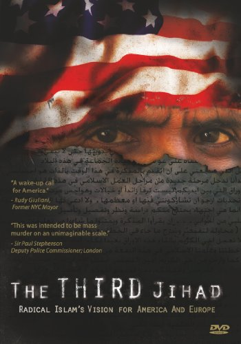The Third Jihad: Radical Islam's Vision for America & Europe [DVD]