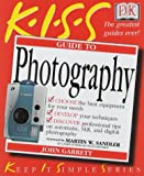 img - for KISS Guide to Photography (Keep it Simple Guides) book / textbook / text book