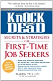 img - for Knock 'em Dead Secrets & Strategies for First-Time Job Seekers book / textbook / text book