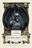 William Shakespeare's The Clone Army Attacketh: Star Wars Part the Second (William Shakespeare's Star Wars Book 2)