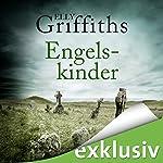 Engelskinder (Ein Fall für Dr. Ruth Galloway 6)   Elly Griffiths