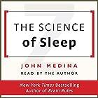 The Science of Sleep Hörbuch von John Medina Gesprochen von: John Medina