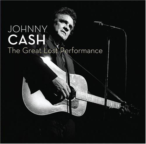 Johnny Cash - The Great Lost Performance - Zortam Music