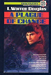 Plague of Change by L. Warren Douglas