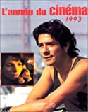 echange, troc Danièle Heymann, Pierre Murat - L'année du cinéma 1993