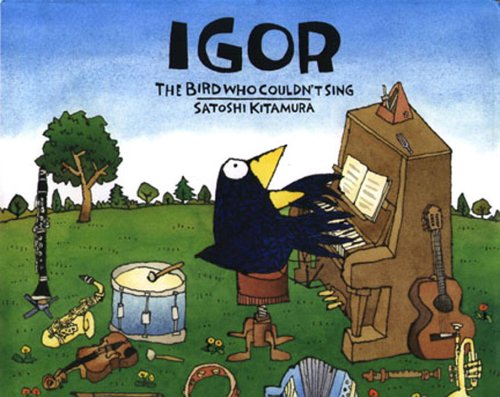 Igor, the Bird Who Couldn't Sing