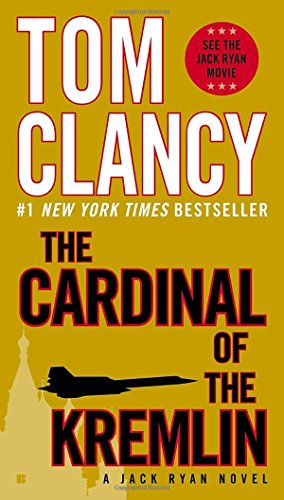 The Cardinal of the Kremlin (A Jack Ryan Novel), by Tom Clancy