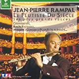 Jean-Pierre Rampal : Le flûtiste du siècle, ses plus grands succés