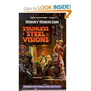 Stainless Steel Visions (Stainless Steel Rat) by Harry Harrison