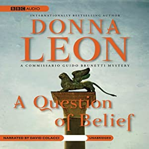 A Question of Belief: A Commissario Guido Brunetti Mystery   [Donna Leon]