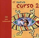 El Nuevo Curso 2 - CD zum Lektionsteil -