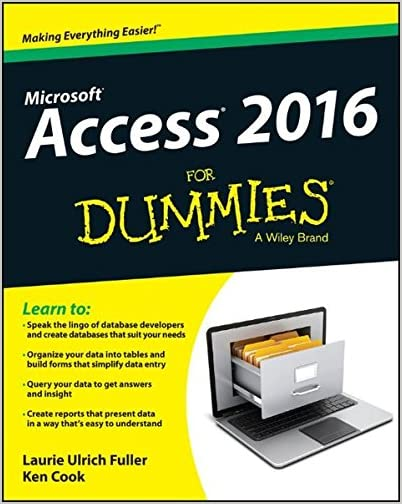 Microsoft Access 2016 For Dummies A Wiley Brand