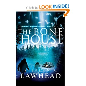 The Bone House (Bright Empires) by