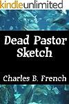 Dead Pastor Sketch (Crazy Christians...