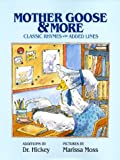 Mother Goose and More: Classic Rhymes With Added Lines