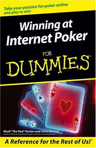 Winning at Internet Poker For Dummies (For Dummies (Computer/Tech))