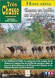 echange, troc Très Chasse : Chasse au Burkina Faso