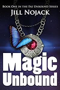 (FREE on 10/13) Magic Unbound by Jill Nojack - http://eBooksHabit.com