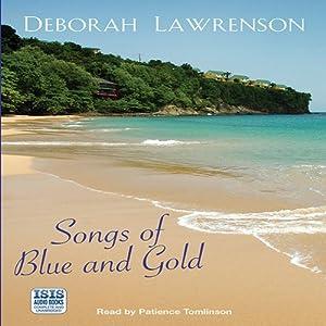 Songs of Blue and Gold | [Deborah Lawrenson]