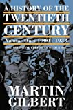 A History of the Twentieth Century: 1900-33 v. 1 (History of the 20th Century 1) (0006376614) by MARTIN GILBERT