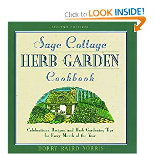 Click to buy Herbs That Lower Blood Pressure: The Sage Cottage Cookbook, 2nd: Celebrations, Recipes, and Herb Gardening Tips for Every Month of the Year from Amazon!