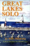 Great Lakes Solo: Exploring the Great...