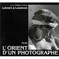L'Orient d'un photographe (French Edition)