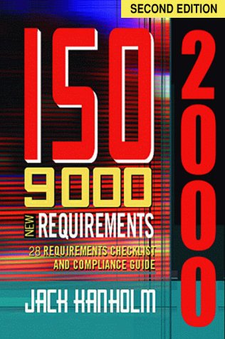 ISO 9000: 2000 New Requirements, 28 Requirements...