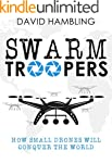 Swarm Troopers: How small drones will...