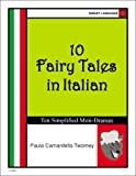 img - for 10 Fairy Tales in Italian, Ten Simplified Mini-Dramas (Italian Edition) book / textbook / text book