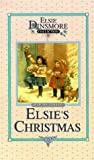Christmas with Grandma Elsie (Elsie Dinsmore Collection)