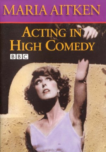 MARIA AITKEN - ACTING IN HIGH COMEDY (IMPORT) (DVD)