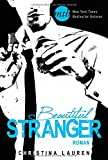 Beautiful Stranger (New York Times Bestseller Autoren: Romance)