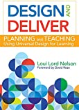 img - for Design and Deliver: Planning and Teaching Using Universal Design for Learning book / textbook / text book