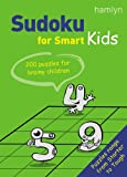 Sudoku for Smart Kids: 200 Puzzles for Brainy Children (Puzzler Media)