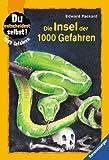 1000 Gefahren - Die Insel der 1000 Gefahren - Sonderausgabe - Du entscheidest selbst - ( Ab 9 J.). - Edward Packard