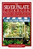 The Silver Palate Cookbook (0894802046) by Julee Rosso